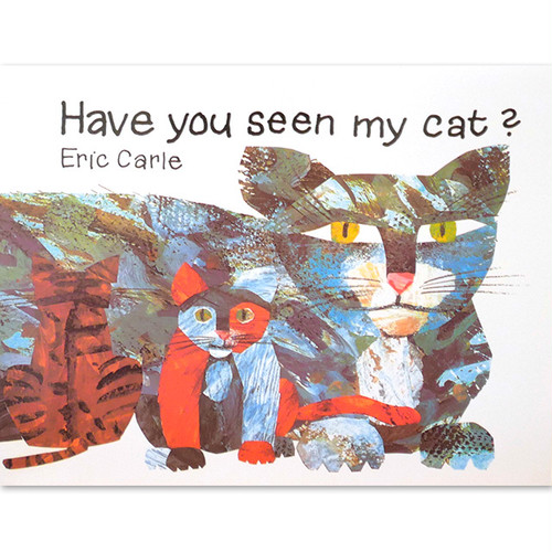 「Have you seen my cat?」 エリック・カール