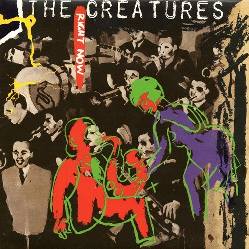 【7inch・英盤】The Creatures / Right Now