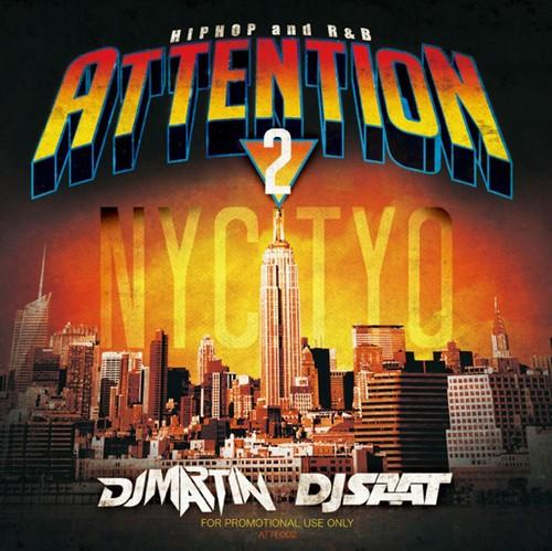 DJ MARTIN, DJ SAAT / Attention 2