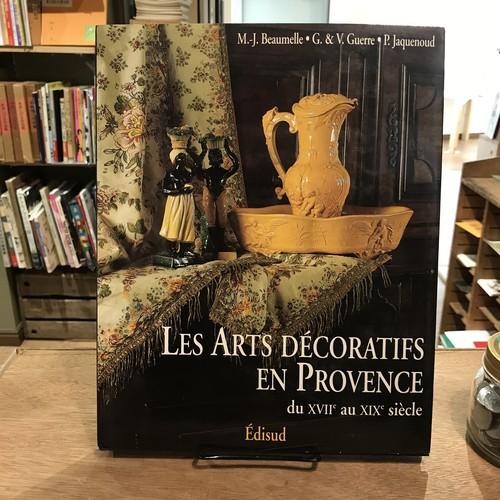 Les ARTS DECORATIFS EN PROVENCE