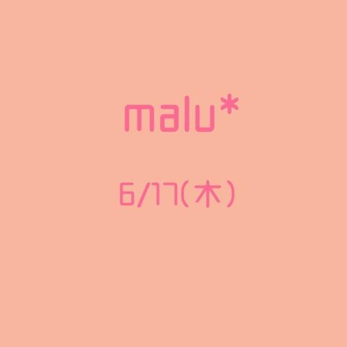 malu*お席予約6/17