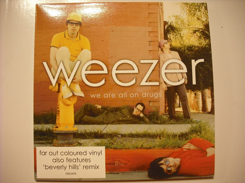 "【7""】WEEZER / WE ARE ALL ON DRUGS"