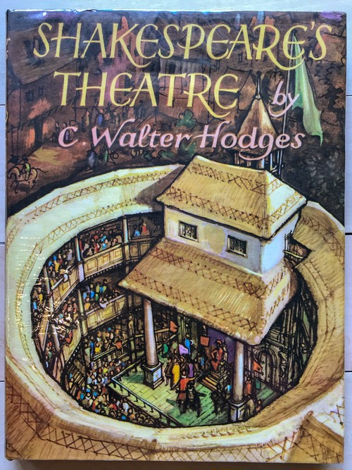 SHAKESPEARE'S THEATRE /  C.Walter Hodges