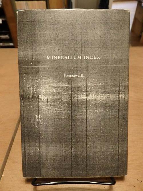 MINERALIUM INDEX / 米澤敬