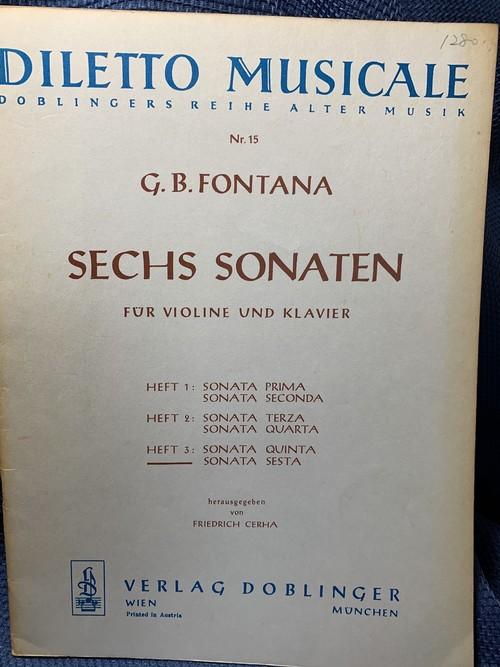 SECHS SONATEN FÜR VIOLIN UND KLAVIR Heft 3 : Sonata Quinta, Sesta 作曲者:G.B.FONTANA 出版社:VERLAG DOBLINGER