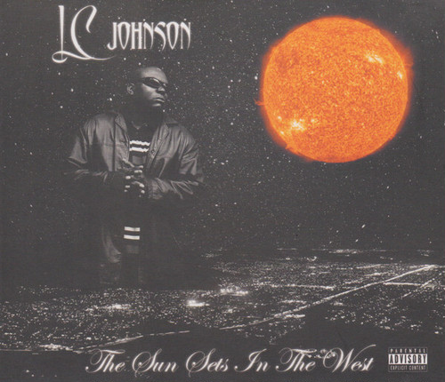 LC Johnson - The Sun Sets In The West