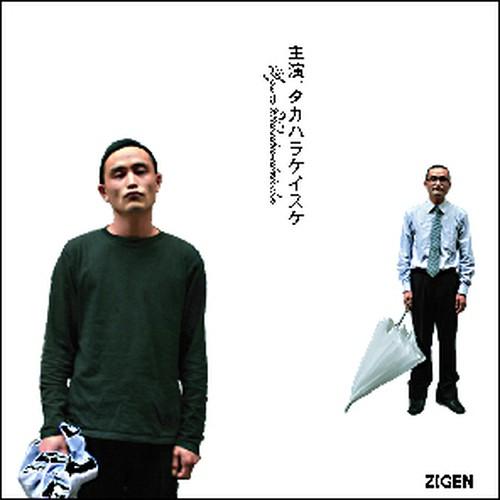 主演、タカハラケイスケ / ZIGEN