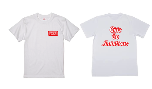 Girls Be Ambitious Tシャツ(白)