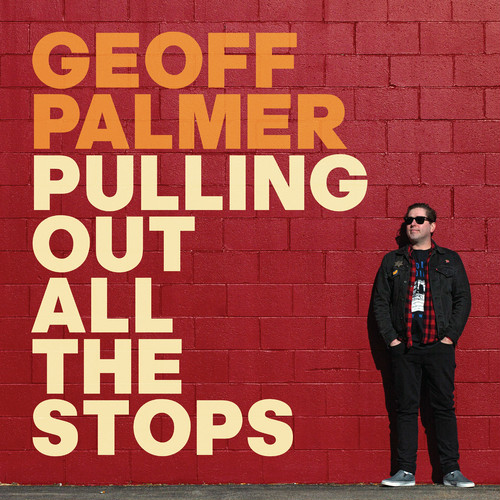 geoff palmer / pulling out all the stops cd