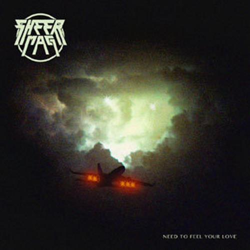 SHEER MAG - Need to fell your love CD