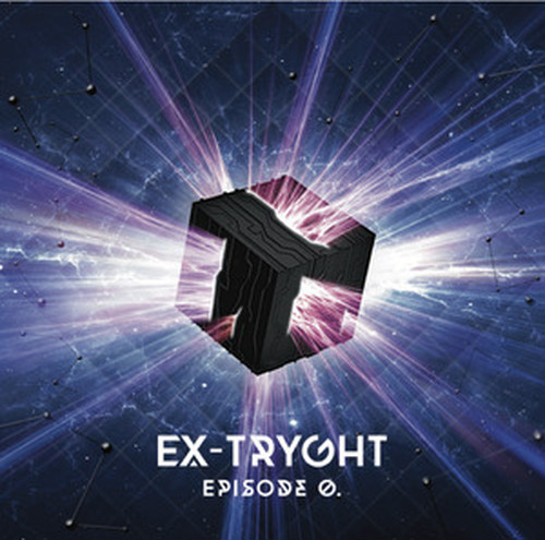 EX-TRYGHT 1st Mini Album【EPISODE 0.】