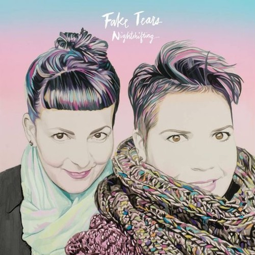 [CD] Fake Tears / Nightshifting