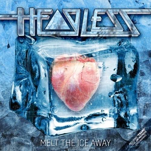 HEADLESS 『Melt The Ice Away』 輸入盤:国内流通仕様CD