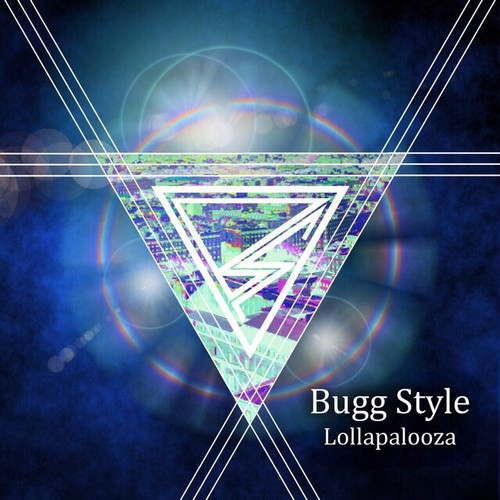 【DISTRO】Bugg Style / Lollapalooza