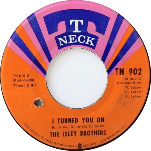 Isley Brothers, The – I Turned You On / I Know Who You Been Socking It To