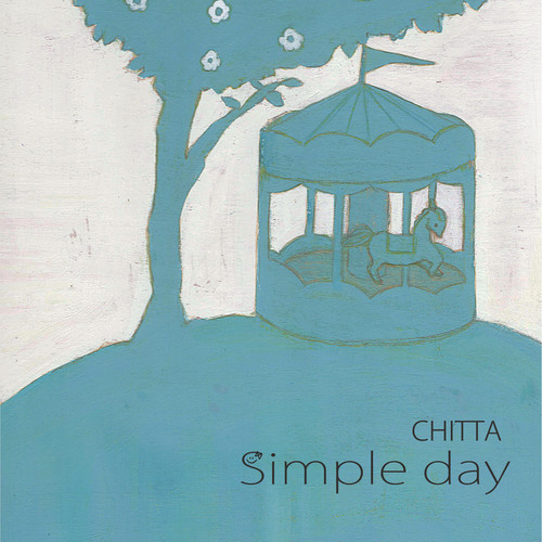 CHITTA 「Simple day」