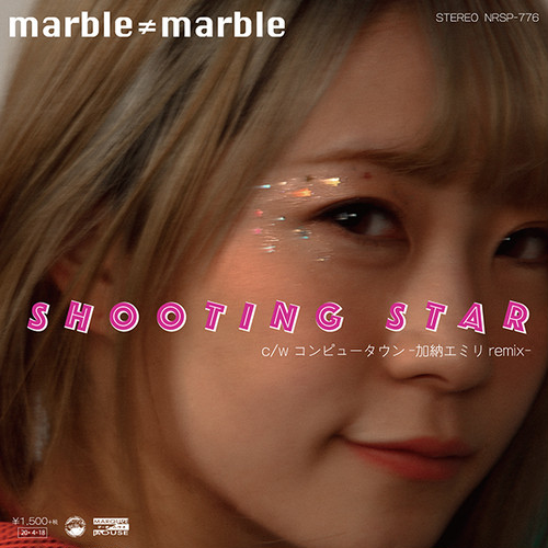 marble≠marble「SHOOTING STAR」