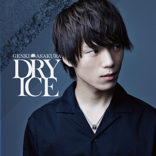 浅倉元氣 2nd Single「DRY ICE」