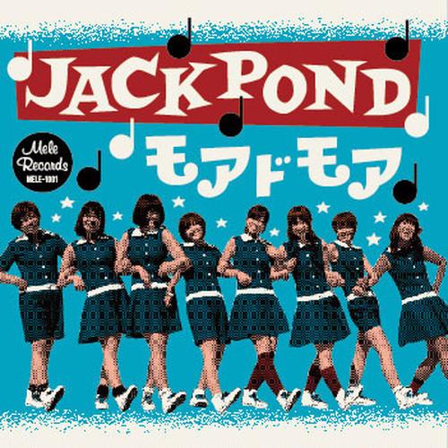 JACK POND / モアドモア