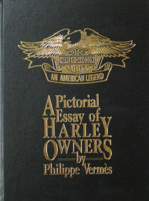 A Pictorial Essay of Harley Owners by Phillipe Vermes(hard cover)