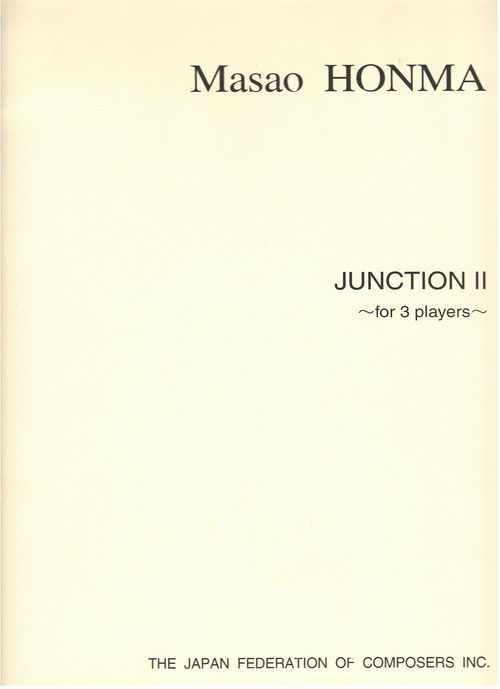 H04i93 Junction II(Trumpet,Piano,Percussion/M. HONMA /Full Score)