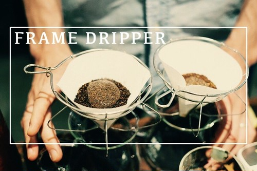 FRAME DRIPPER
