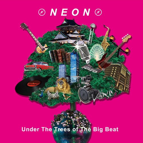 新作 [CD]NEON New Album – Under The Trees of The Big Beat(TYBL-001 )