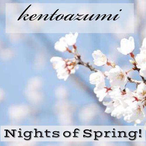 kentoazumi 43rd 配信限定シングル Nights of Spring!(WAV/Hi-Res)