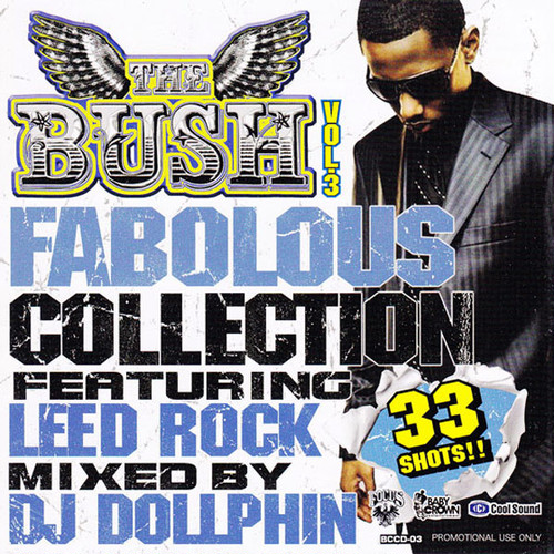 DJ DOLLPHIN/THE BUSH VOL.3 FABOLOUS COLLECTION
