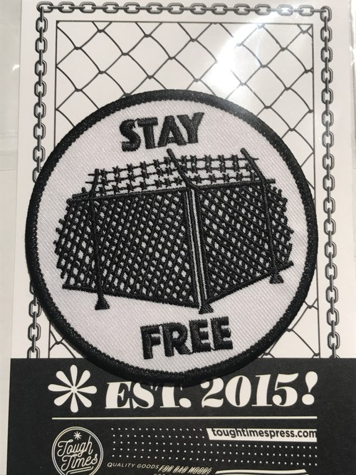 "Toughtimes""STAY FREE PATCH"""