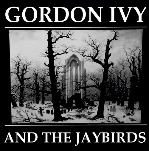 Gordon Ivy & The Jaybirds - Things I should have done / Death to false mods flexi