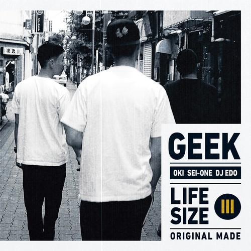 GEEK - LIFESIZE III [CD]