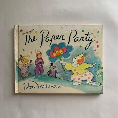 The Paper Party / 人形パーティー/ Don Freeman