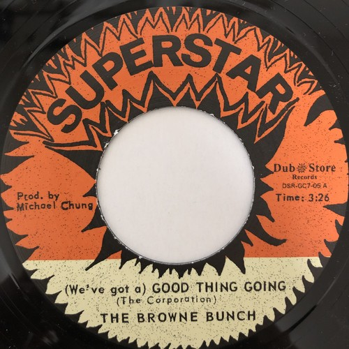 The Browne Bunch - (We've Got A) Good Thing Going【7-20439】