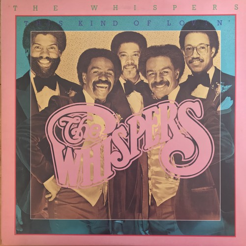 THE WHISPERS / THIS KIND OF LOVIN' (1981)
