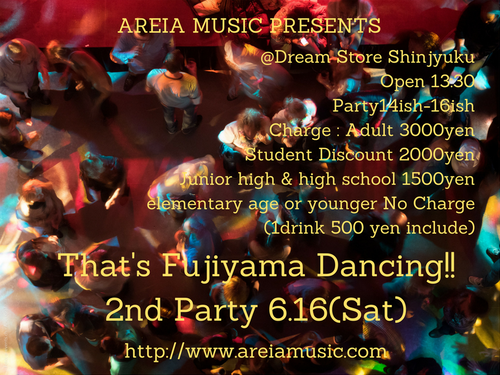 (English)That's Fujiyama Dancing !! 2nd Party ticket (junior high and high school student) June 16, 2018 (Saturday)