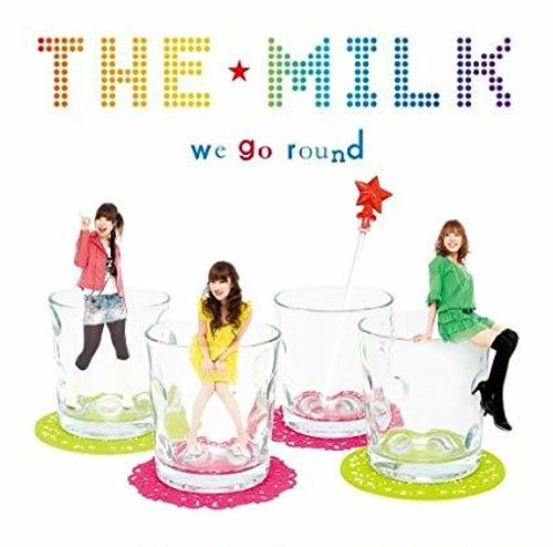 ザ☆ミルク First maxi single 「we go round」