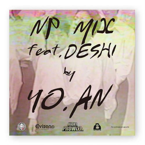 YO.AN - NP MIX feat. Deshi / MIXCD
