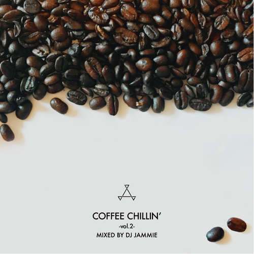 [MIX CD] DJ JAMMIE / COFFEE CHILLIN' -vol.2-