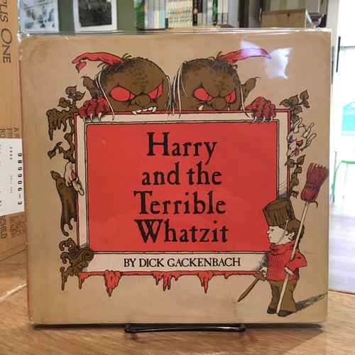 Harry ant the Terrible Whatzit / Dick Gackenbach(ディック・ガッケンバッハ)