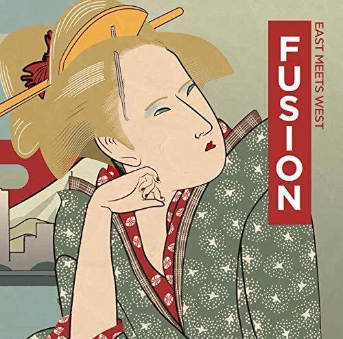 CD「FUSION ~ Easts meets Wests ~」