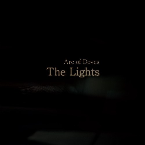 Arc of Doves - The Lights