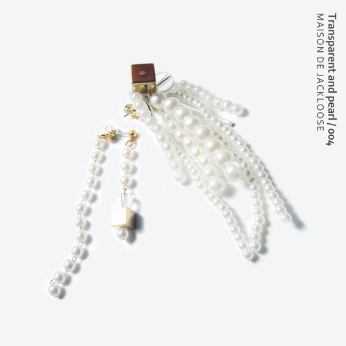 Transparent and pearl / 004【イヤリング/ピアス】