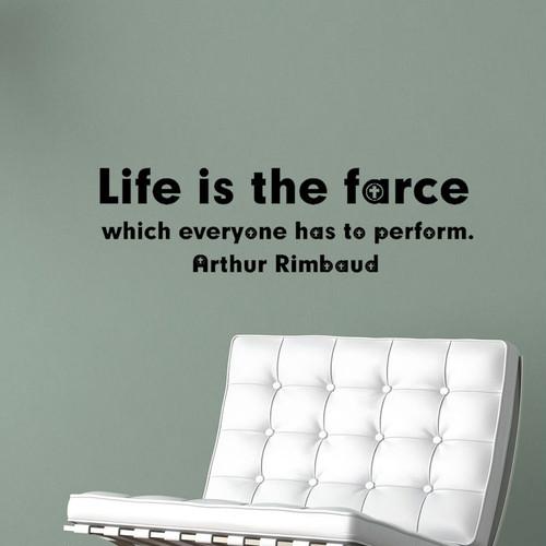 アルチュール・ランボーの英字のウォールステッカー 人生は、誰もが演じなければならない道化芝居だ。