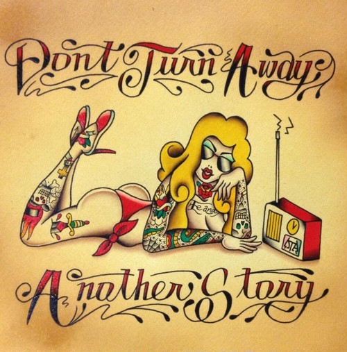DONT TURN AWAY/ANOTHER STORY