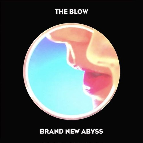 【予約受付中】 [CD] The Blow / Brand New Abyss