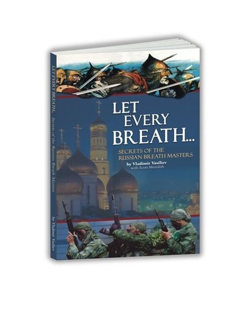 Let Every Breath… 英語版 レット・エブリィ・ブレス ロシア式達人の呼吸法
