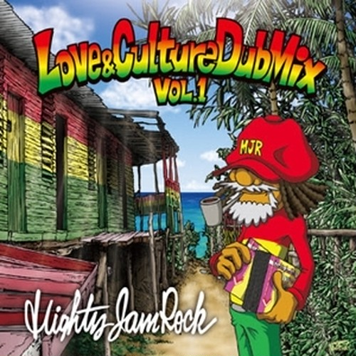 MIGHTY JAM ROCK / LOVE&CULTURE DUB MIX Vol.1