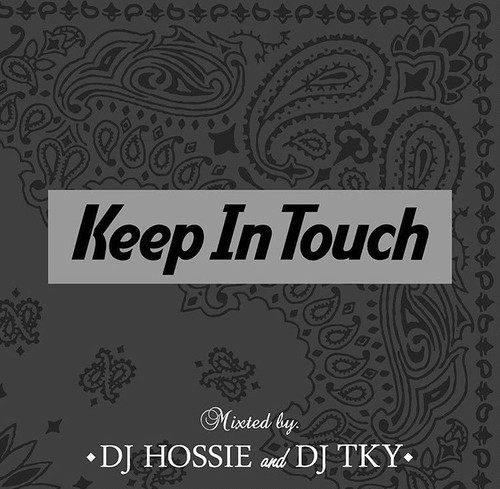 DJ HOSSIE X DJ TKY / KEEP IN TOUCH VOL.4