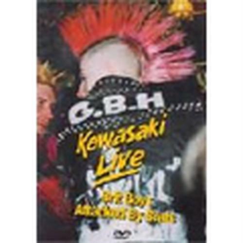 GBH/Kawasaki Live
